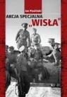 Akcja Specjalna ,,Wisła Pisuliński Jan