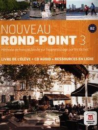 Nouveau Rond-Point 3 B2 Podręcznik z płytą CD Capucho Filomena, Denyer Monique, Labascoule Josiane