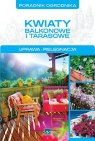 Kwiaty balkonowe i tarasowe Mazik Michał