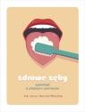 Zdrowe zęby Wasiluk Kamila