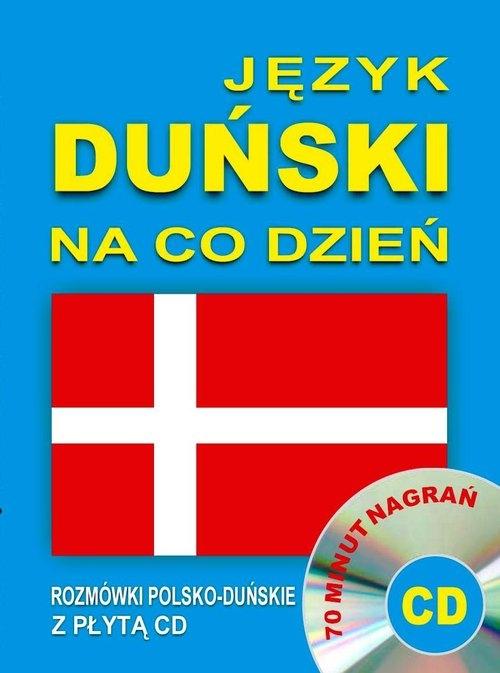 Język duński na co dzień. Rozmówki polsko-duńskie z płytą CD