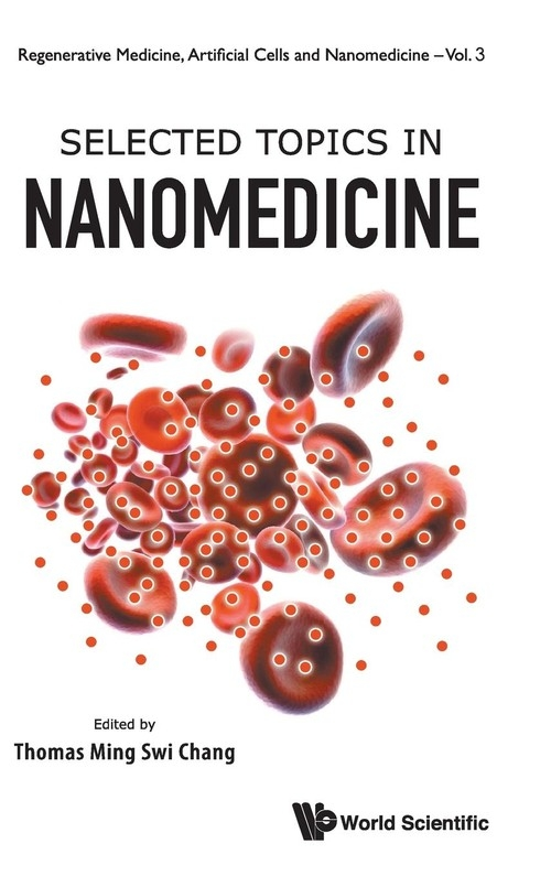 Selected Topics in Nanomedicine Thomas Ming Swi Chang