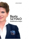 Beata Szydło Przerwana misja?