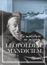 Na modlitwie ze świętym Leopoldem Mandiciem