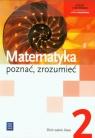 Matematyka poznać zrozumieć 2 Zbiór zadań Zakres rozszerzonySzkoła Ciszkowska Aleksandra, Przychoda Alina, Łaszczyk Zygmunt
