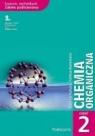 Chemia organiczna Podręcznik Część 2 Liceum, technikum. Zakres Kałuża Bożena, Kamińska Feliksa
