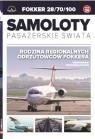 Samoloty pasażerskie świata Tom 36 FOKKER 28/70/100