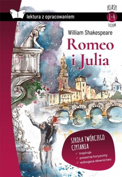 Romeo i Julia lektura z opracowaniem Szekspir William