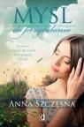 Myśl do przytulania Wielkie Litery Szczęsna Anna