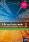 Informatyka LO 2 Na czasie Podr. ZP NE Janusz Mazur, Paweł Perekietka, Zbigniew Talaga,