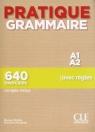 Pratique Grammaire - Niveau A1-A2 - Livre + Corrigés