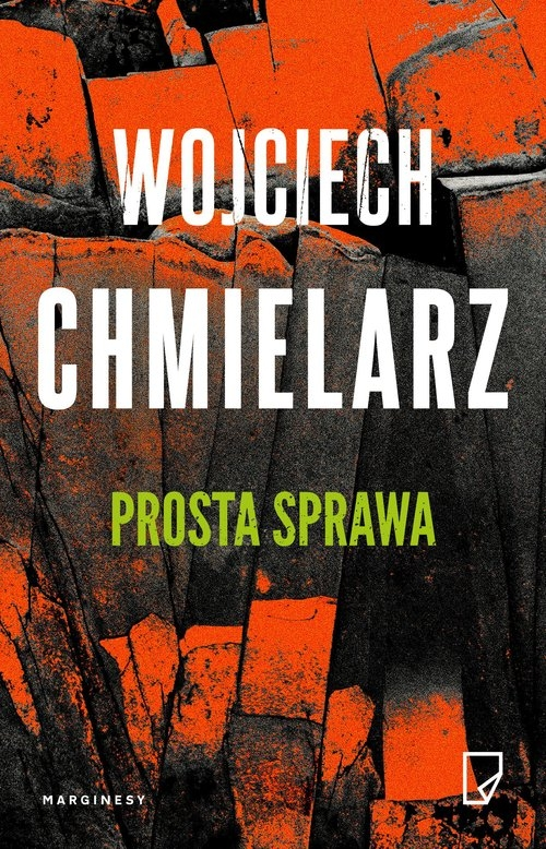 Prosta sprawa Chmielarz Wojciech
