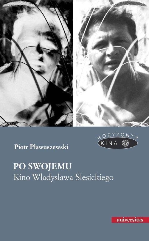 Po swojemu Pławuszewski Piotr