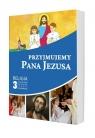 Przyjmujemy Pana Jezusa 3 Podręcznik AZ-1-01/10 red. ks. Piotr Goliszek