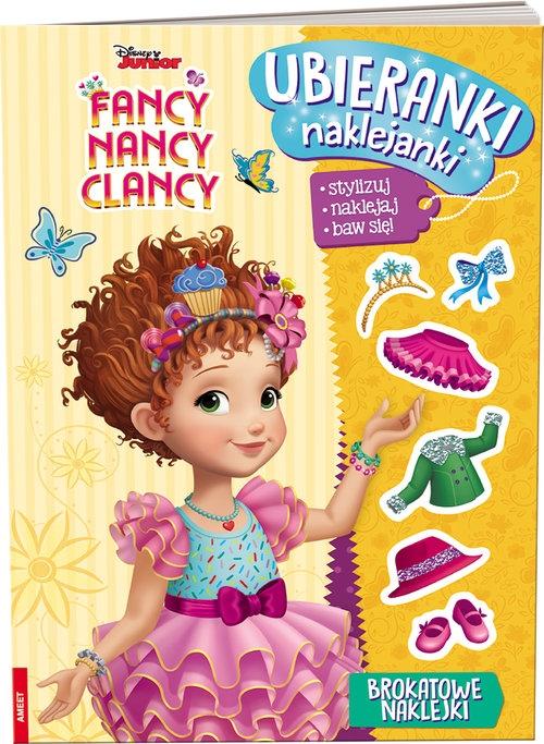 Fancy Nancy Clancy Ubieranki, naklejanki/SDU9102 opracowanie zbiorowe