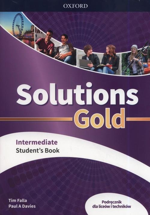 Solutions Gold Intermediate Podręcznik Falla Tim, Davies Paul A.