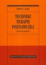 Techniki terapii poznawczej Podręcznik praktyka Leahy Robert L.