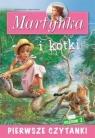 Pierwsze czytanki. Martynka i kotki