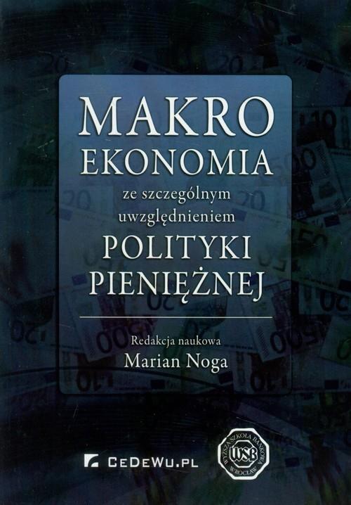 Makroekonomia ze szczególnym uwzględnieniem polityki pieniężnej