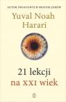 21 lekcji na XXI wiek Harari Yuval Noah