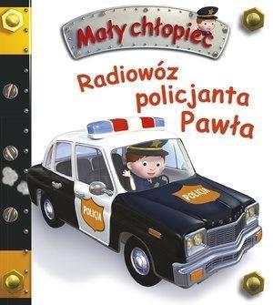 Mały chłopiec. Radiowóz policjanta Pawła w.2020 Emilie Beaumont, Nathalie Belineau