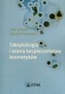 Toksykologia i ocena bezpieczeństwa kosmetyków Jurowski,Piekoszewski
