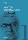 Dzienniki 1953-1982 Tom 1 Woroszylski Wiktor