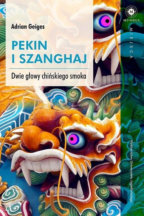 Pekin i Szanghaj Geiges Adrian