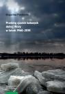 Przebieg zjawisk lodowych dolnej Wisły w latach 1960-2014 Pawłowski Bogusław