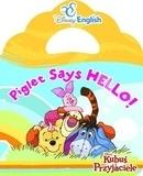Disney English. Piglet Says Hello! Barbara Szymanek