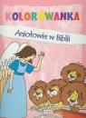 Aniołowie w Biblii Kolorowanka