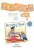 Welcome Kids 3 WB EXPRESS PUBLISHING Jenny Dooley, Virginia Evans
