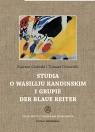 Studia o Wasiliju Kandinskim i grupie Der Blaue Reiter Giziński Kajetan, Dziewicki Tomasz
