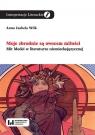 Moje zbrodnie są owocem miłości Mit Medei w literaturze Wilk Anna Izabela
