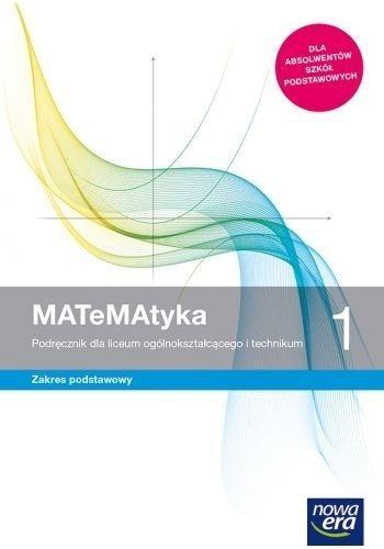 MATeMAtyka 1. Podręcznik dla liceum ogólnokształcącego i technikum. Zakres podstawowy Wojciech Babiański, Lech Chańko, Karolina Wej