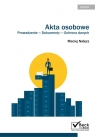 Akta osobowe Prowadzenie dokumenty ochrona danych Nałęcz Maciej