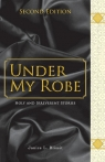 Under My Robe - Holy and Irreverent Stories Blissit Janice L.