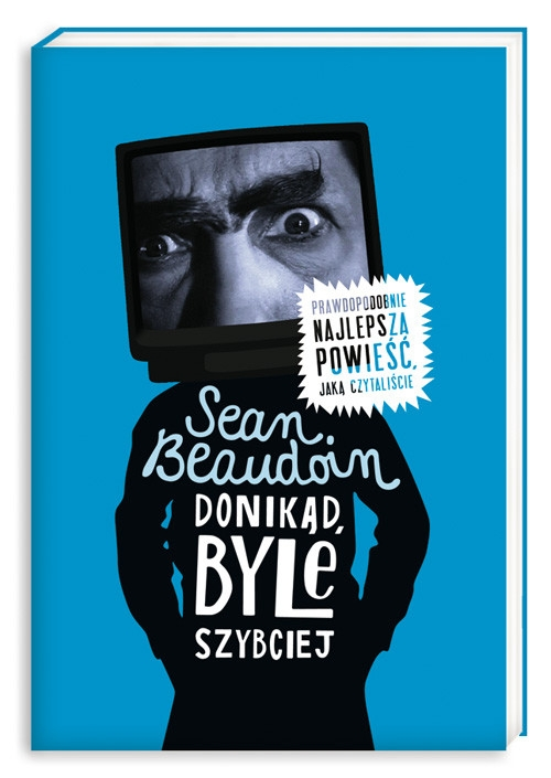 Donikąd byle szybciej Beaudoin Sean