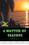 A Matter of Seasons Koth Karl B.