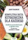 Kompletna dieta ketogeniczna dla każdego Ramos Amy