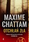 Otchłań zła wyd.2018 Maxime Chattam, Joanna Stankiewicz-Prądzyńska