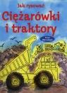 Jak rysować Ciężarówki i traktory