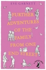 Further Adventures of the Family from One End Street Garnett Eve