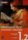 Nowe Zrozumieć tekst zrozumieć człowieka 1 Podręcznik Część 2 Zakres Chemperek Dariusz, Kalbarczyk Adam