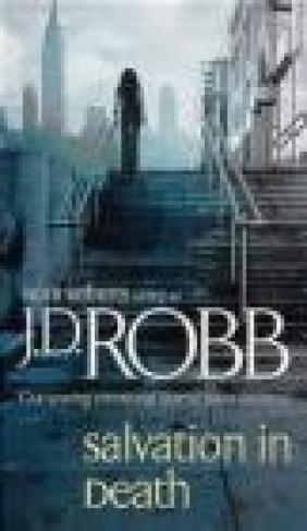 Salvation in Death J. D. Robb, J Robb