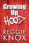 Growing Up Hood