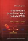 Modelowanie przepływu ciepła metodą KM3R z płytą CD MBE + EXCEL = Nagórski Zdzisław