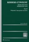 Kodeks cywilny Orzecznictwo Piśmiennictwo Tom 2