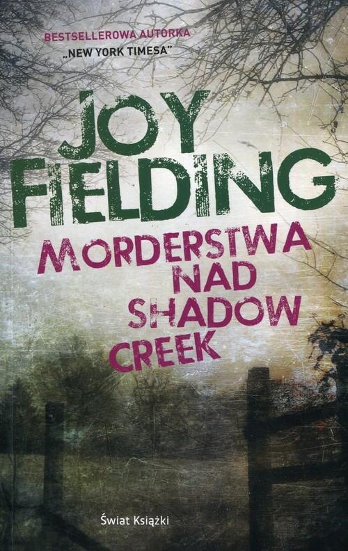 Morderstwa nad Shadow Creek Fielding Joy