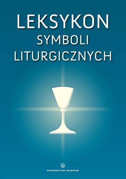 Leksykon symboli liturgicznych Nadolski Bogusław